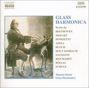 CD glassharmonica Naxos Thomas Bloch